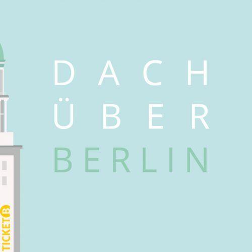 Dach über Berlin.